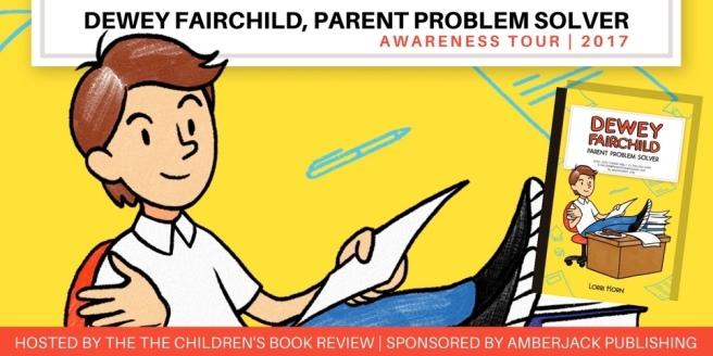 Dewey Fairchild Parent Problem Solver by Lorri Horn Awareness Tour V2