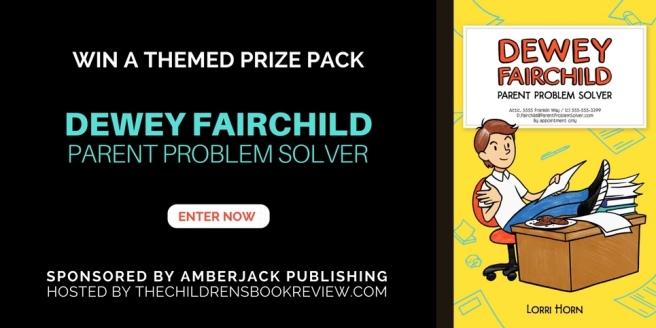 Dewey Fairchild Parent Problem Solver by Lorri Horn Book Giveaway
