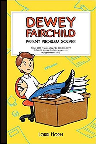 Dewey Fairchild Parent Problem Solver