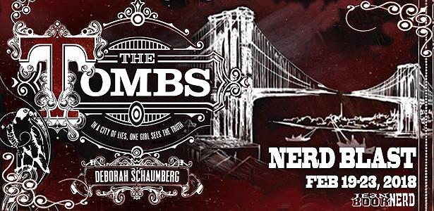 The Tombs NERD BLAST Banner