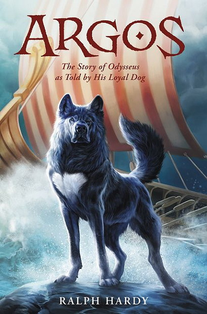 Argos - The Story of Odysseus as Told by His Loyal Dog